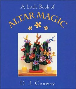Little Book of Altar Magic