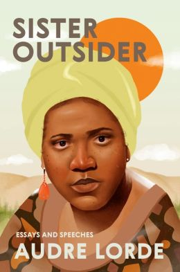 Sister Outsider: Essays and Speeches - Commemorative Edition