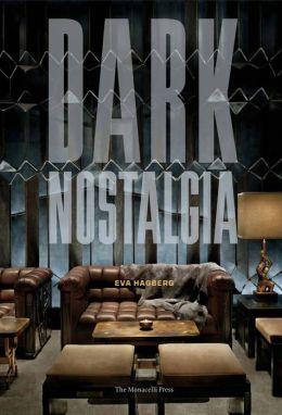 Dark Nostalgia