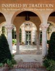 Book Cover Image. Title: Inspired by Tradition:  The Architecture of Norman Davenport Askins, Author: Norman Davenport Askins
