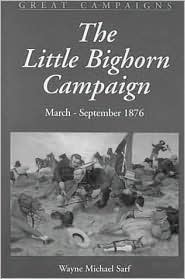 Little Bighorn Campaign: March - September, 1876