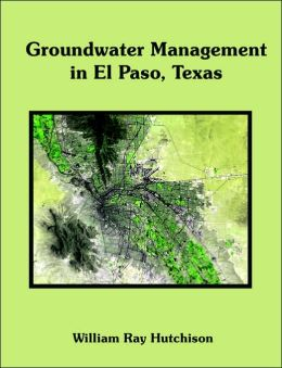 Groundwater Management In El Paso, Texas