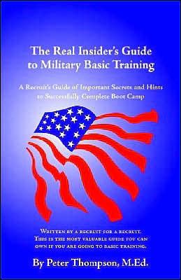 The Real Insider's Guide To Military Basic Training