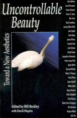 Uncontrollable Beauty: Toward a New Aesthetics