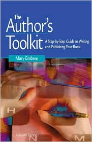 Author's Toolkit: A Step-by-Step Guide to Writing and Publishing Your Book