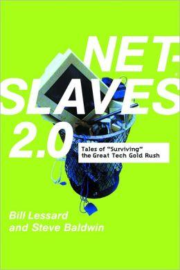 NetSlaves 2.0: Tales of