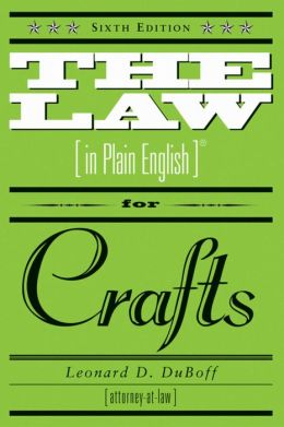 The Law (in Plain English) for Crafts