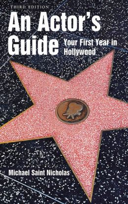 Actors Guide Your First Year in Hollywood