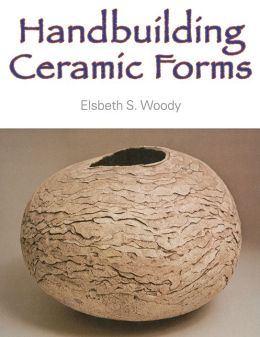 Handbuilding Ceramic Forms