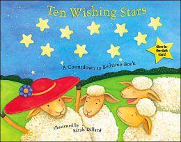 Ten Wishing Stars: A Countdown to Bedtme Book