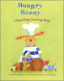 Hungry Bunny: A Sparkling Learning Book