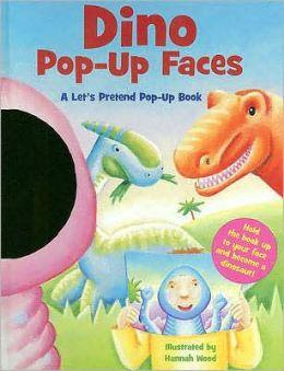 Dino Pop-up Faces: A Let's Pretend Pop-up Book