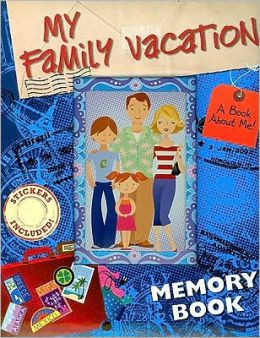 My Family Vacation: A Book about Me!