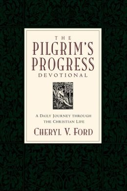 The Pilgrim's Progress Devotional: A Daily Journey through the Christian Life