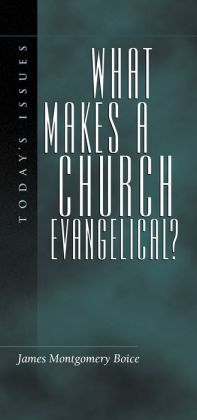 What Makes a Church Evangelical?