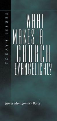 What Makes a Church Evangelical?