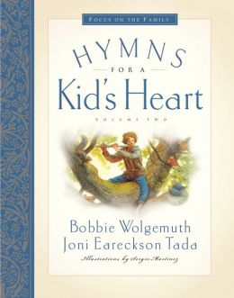 Hymns for a Kid's Heart, Volume 2
