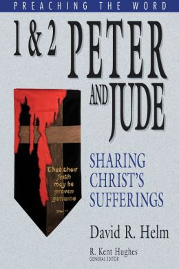 1 & 2 Peter and Jude: Sharing Christ's Sufferings