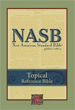New American Standard Bible Topical Reference Bible: NASB Topical Reference Bible-Hardcover (Updated Edition)