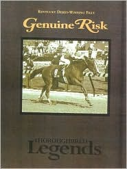 Genuine Risk (Thoroughbred Legends Series #20)