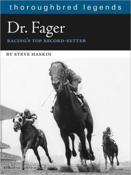 Dr. Fager: Racing's Top Record Setter