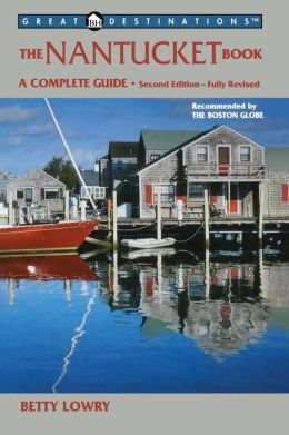Nantucket Book,Second Edition