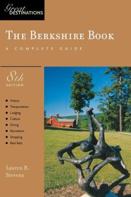 Berkshire Book: Great Destinations