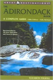 The Adirondack Book: A Complete Guide (Great Destinations)