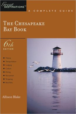 Chesapeake Bay Book (Great Destinations Series)
