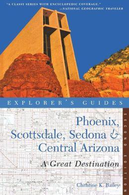 Phoenix, Scottsdale, Sedona & Central Arizona: A Great Destination