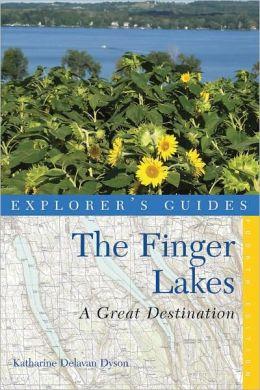 Explorer's Guide The Finger Lakes: A Great Destination