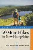 Book Cover Image. Title: 50 More Hikes in New Hampshire:  Day Hikes and Backpacking Trips from Mount Monadnock to Mount Magalloway, Author: Daniel Doan