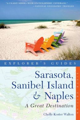 Explorer's Guide Sarasota, Sanibel Island & Naples: A Great Destination