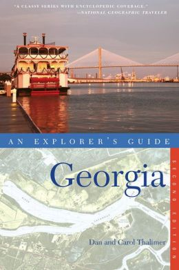Explorer's Guide Georgia (Second Edition)