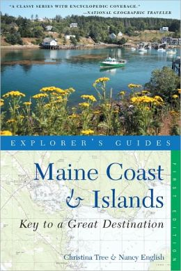 Explorer's Guide Maine Coast & Islands: A Great Destination (Explorer's Great Destinations)