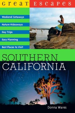 Great Escapes: Southern California (Great Escapes)
