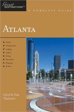 Explorer's Guide Atlanta: A Great Destination (Explorer's Great Destinations)