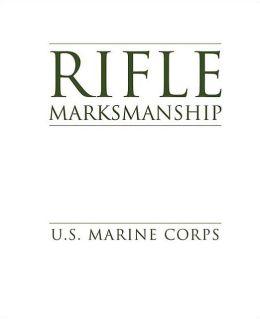 Rifle Marksmanship