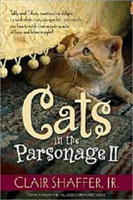 Cats in the Parsonage II ( All Gods Creature Series)