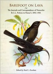 Barefoot on Lava: The Journals and Correspondence of Naturalist R.C.L. Perkins in Hawai'i, 1892-1901