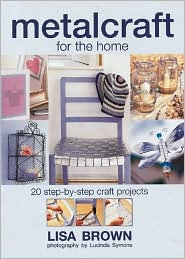 Metalcraft for the Home