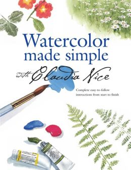 Watercolor Made Simple with Claudia Nice