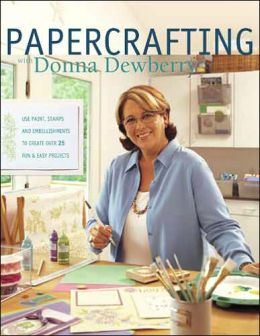 Papercrafting with Donna Dewberry