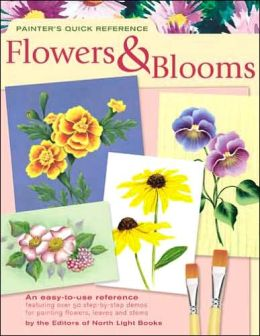 Painter's Quick Reference - Flowers & Blooms