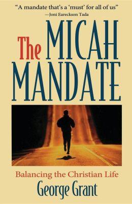 Micah Mandate: Balancing the Christian Life
