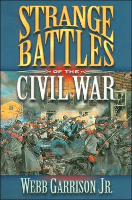 Strange Battles of the Civil War