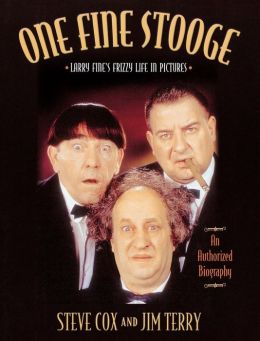 One Fine Stooge: Larry Fine's Frizzy Life in Pictures