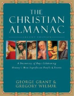 Christian Almanac: A Book of Days Celebrating History's Most Significant People & Events
