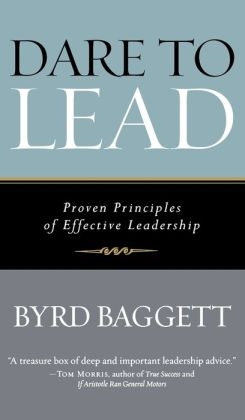Dare to Lead: Proven Principles of Effective Leadership