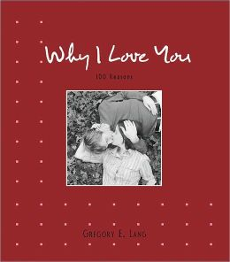 Why I Love You: 100 Reasons